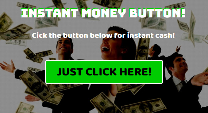 Instant Money Button