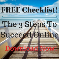 3 Steps To Succeed Online
